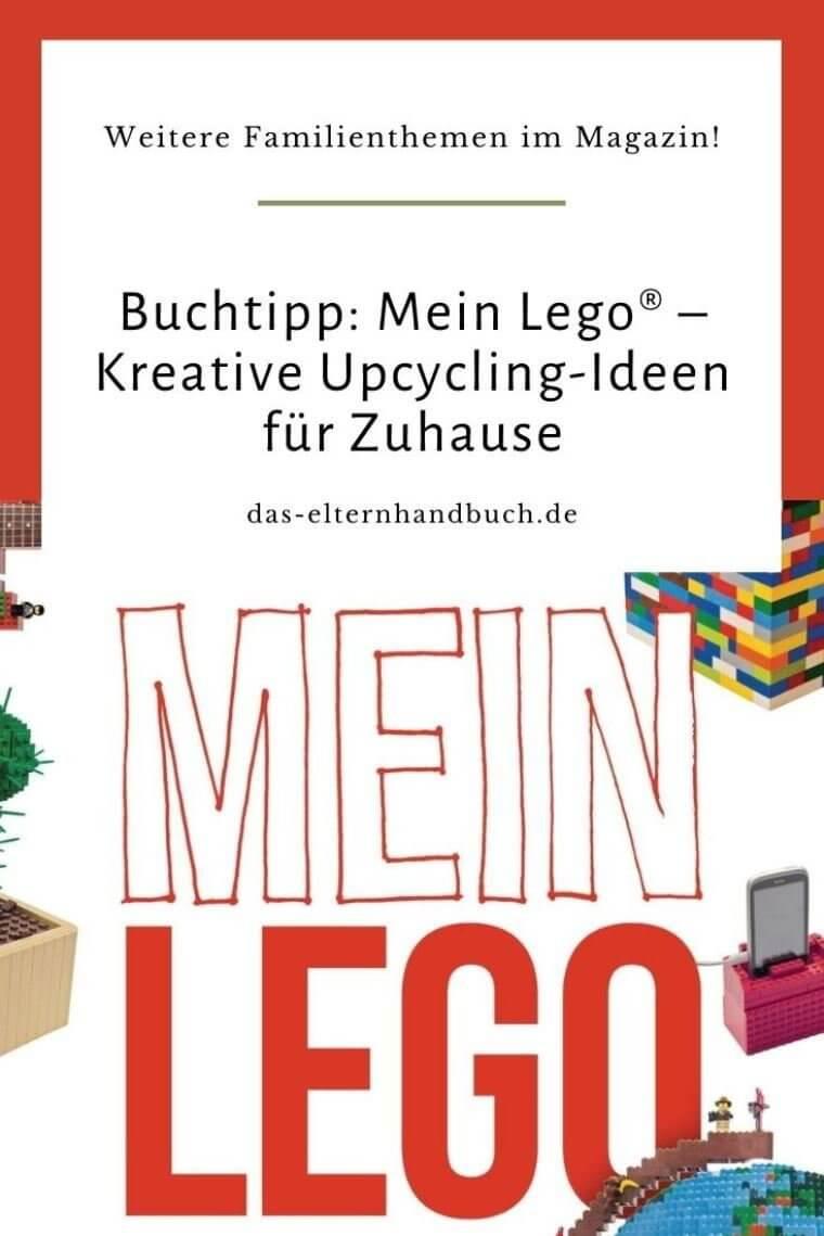 Mein Lego ® – Kreative Upcycling-Ideen für Zuhause