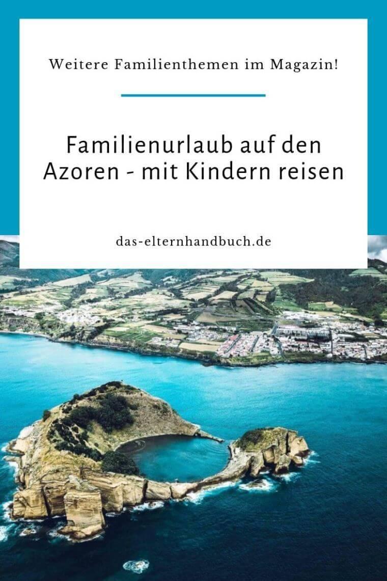 Azoren, Familienurlaub