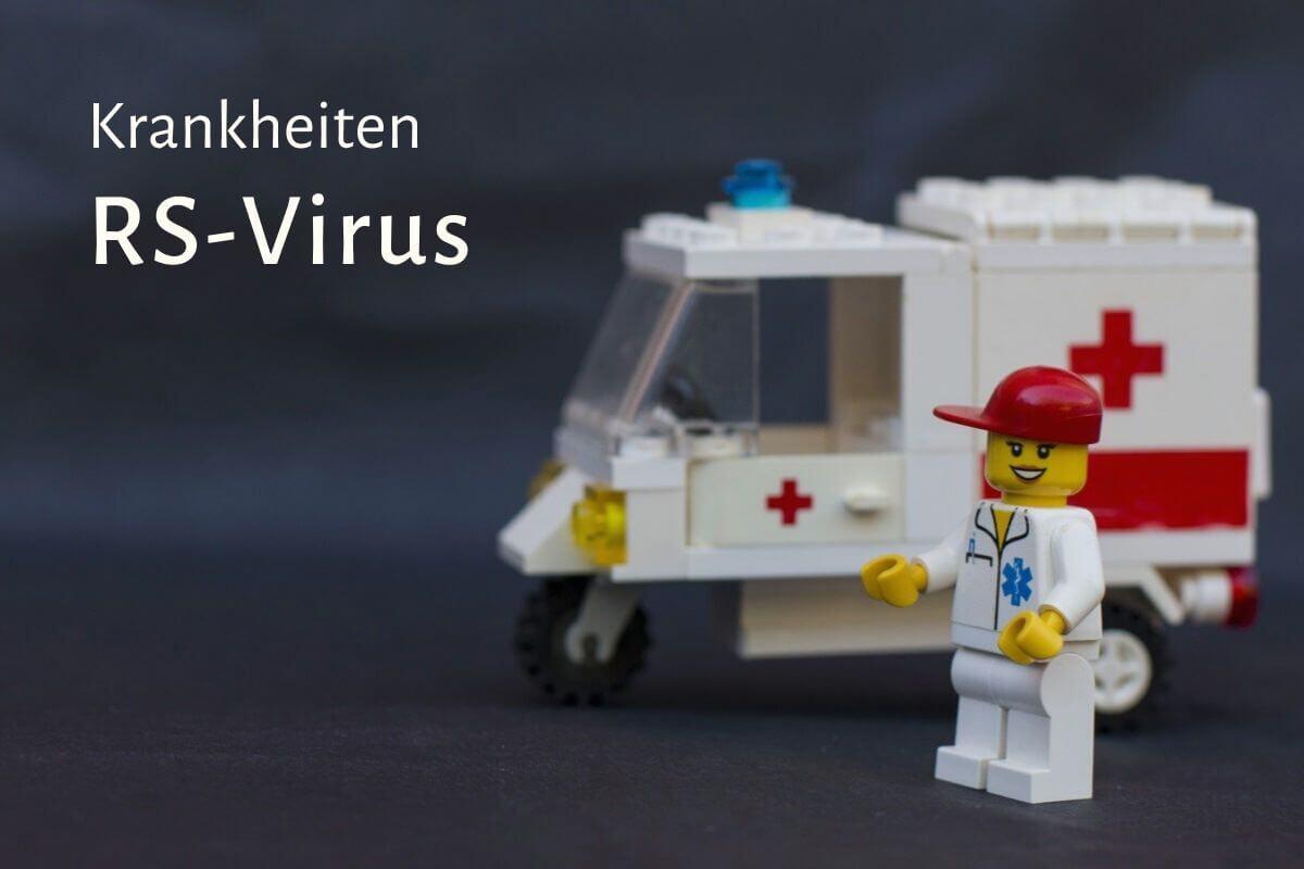Krankheiten: RS-Virus