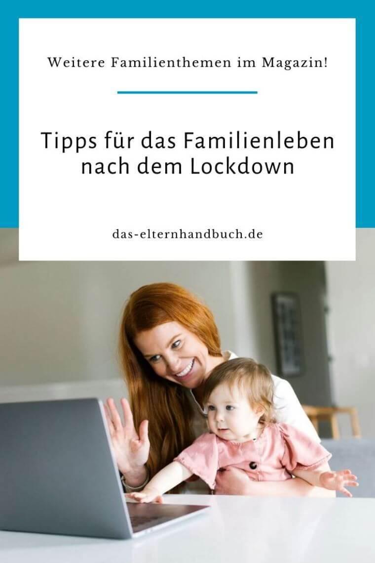Tipps für das Familienleben nach dem Lockdown